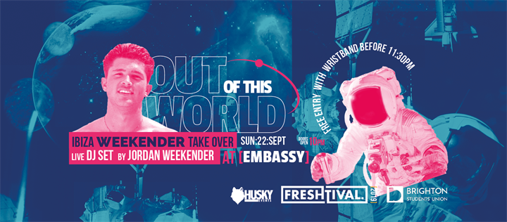 Out of this World with Jordan Weekender - Official Freshtival 2019